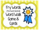 Word Walk Vocabulary Game (Fry Word List: 4th Hundred)