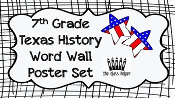 Word Wall: 7th Grade Texas History (Entire Year)