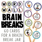 Word Wall Activities:  Brain Break Cards to Get Your Kids Moving and Spelling!