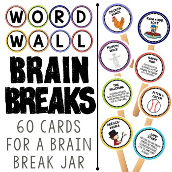 Word Wall:  Brain Break Cards to Get Your Kids Moving and Spelling!