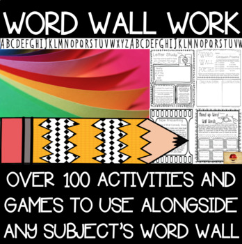 Word Wall Work, Activities, and Games Pack (Over 100!)