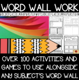 Word Wall Reinforcement and Games Pack for ANY Word Wall