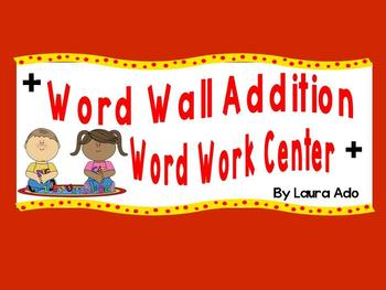Word Wall Addition Center