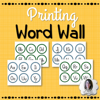 Printing Word Wall Alphabet