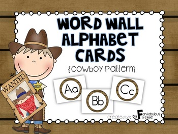 Alphabet Posters for the Classroom Cowboy Theme