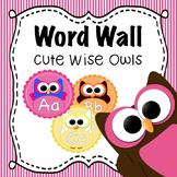 Back to School Word Wall Alphabet:  Cute Owls!