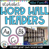 NSW Foundation Font Word Wall Alphabet Headers