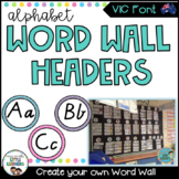 Victorian Modern Cursive Font Word Wall Alphabet Headers
