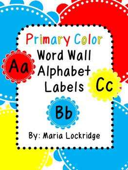 Word Wall Alphabet Labels: Primary Colors