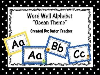 Word Wall Alphabet/Words- Ocean Theme