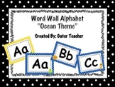 Word Wall Alphabet/Words- Ocean Theme