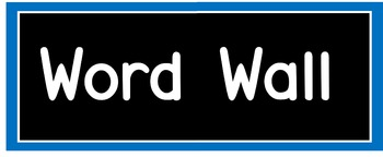 Word Wall Banner (Blue and Black)