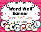 Word Wall Banner Summer Pop Collection