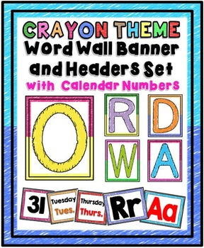Word Wall Banner and Headers Set with Calendar Numbers {Crayon Theme}