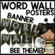 Word Wall Bee Themed