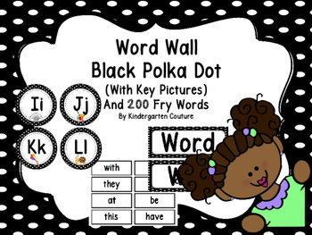 Word Wall Black Polka Dots And 200 Fry Words