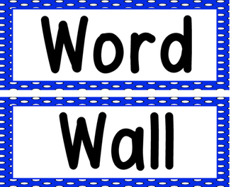 Word Wall Blue Polka Dots and 200 Fry Words