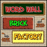 Word Wall Brick Factory