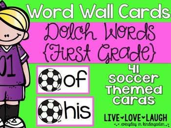 Word Wall Cards {Dolch 1st Grade} {Soccer}