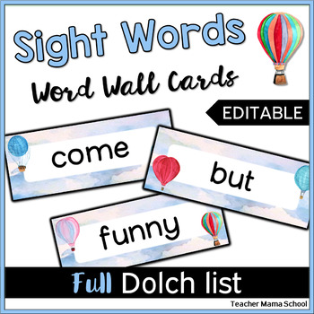 Editable Word Wall  Cards - Dolch List (Hot Air Balloon Watercolor Theme)
