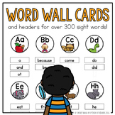 Word Wall Cards & Headers for Over 300 Sight Words!