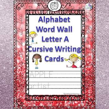 Alphabet Word Wall: Letter A (Cursive Writing Cards)