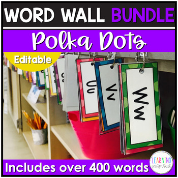 Word Wall Cards and Letters Bundle Polka Dot Edition EDITABLE