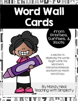Word Wall Cards from Prefixes, Suffixes & Roots