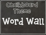 Word Wall Pack -Chalkboard Theme-