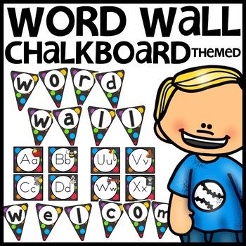 Word Wall Chalkboard Themed