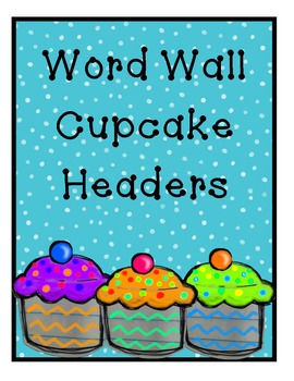 Word Wall Cup Cake Letters
