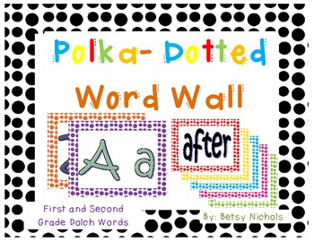 Word Wall (Dolch First/Second) Polka Dot