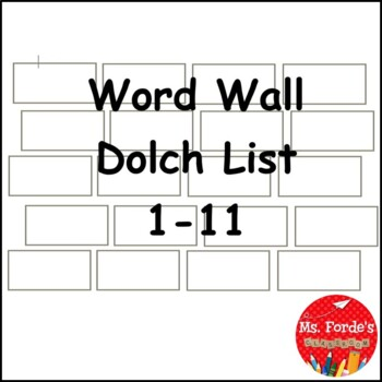 Word Wall Dolch List 1-11 (Black and White)