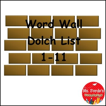 Word Wall Dolch List 1-11 (Colour)