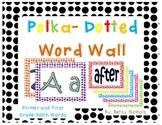 Word Wall (Dolch) Polka Dot