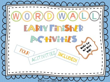 Word Wall Early Finish Activities