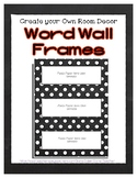 Word Wall Frames - Create Your Dream Room Decor - Black Ch