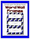 Word Wall Frames - Create Your Dream Room Decor - Bright Blue