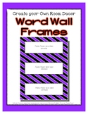Word Wall Frames - Create Your Dream Room Decor - Bright Purple