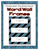 Word Wall Frames - Create Your Dream Room Decor - Denim