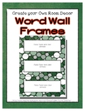 Word Wall Frames - Create Your Dream Room Decor - Green Ch