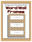 Word Wall Frames - Create Your Dream Room Decor - Tan