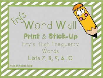 Word Wall - Fry's Word Lists 7, 8, 9 & 10