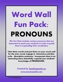 Word Wall Fun Pack - PRONOUNS!