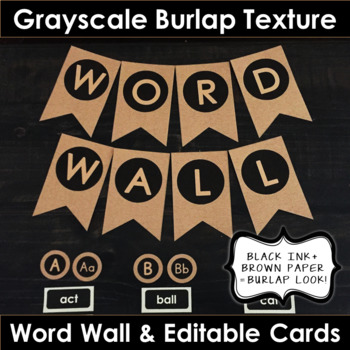 Word Wall - Grayscale Burlap Texture (EDITABLE)