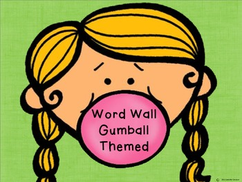 Word Wall: Gumball Theme