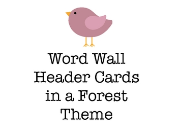 Word Wall Header Cards - Forest/Camping Theme