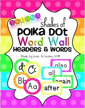 Word Wall Headers & 200 Words - Bright Shades of Polka Dot