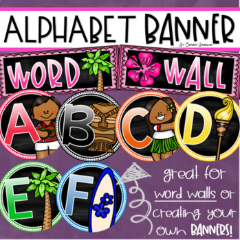 Word Wall Headers Alphabet Banner Posters Signs Tropical Tiki Luau Beach Theme