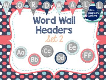 Word Wall Headers/ Alphabet Tiles Set 2